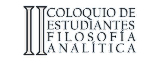 Coloquio de Estudiantes Filosofía Analítica
